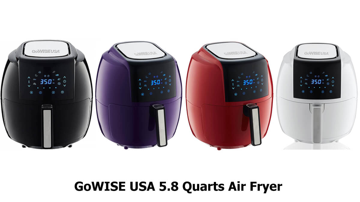 GoWISE USA 5.8 Quarts Air Fryer Review